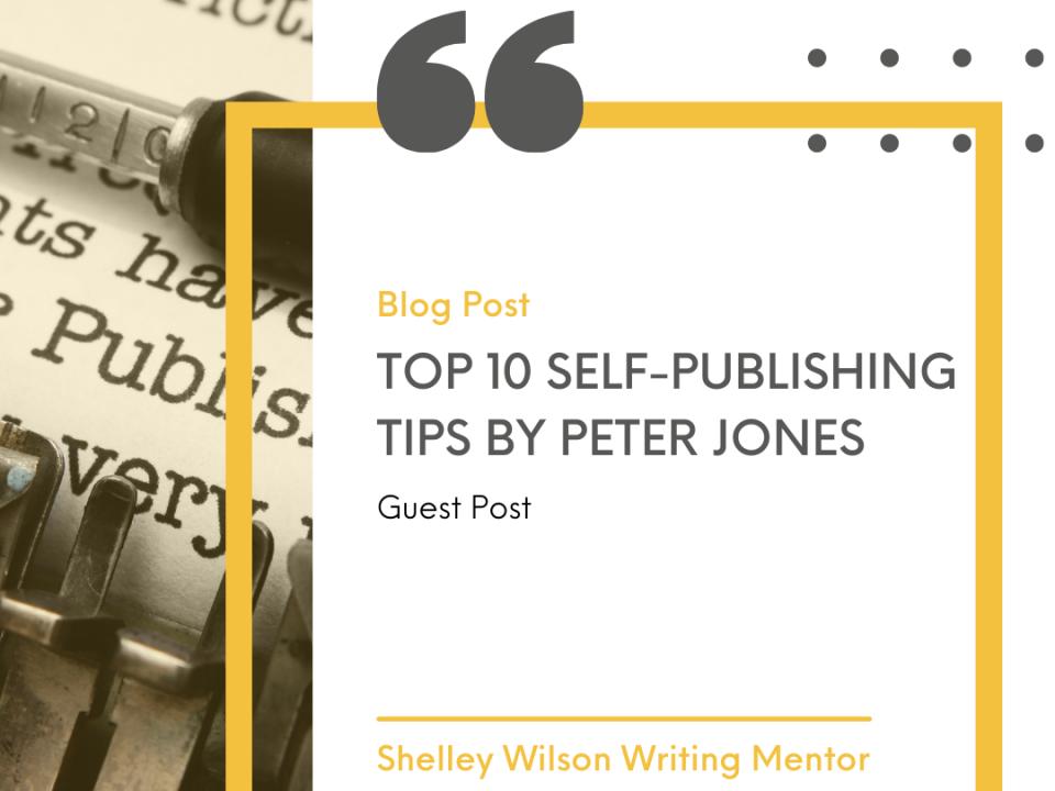 Top 10 Self-Publishing Tips | Peter Jones | self-publishing