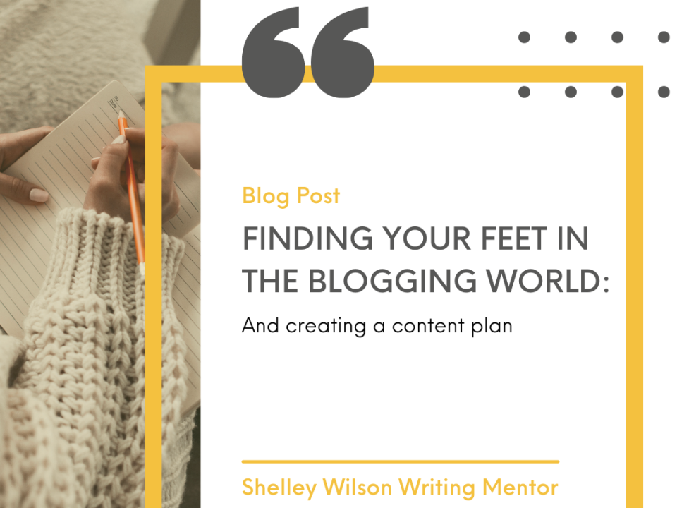 Finding your feet in the blogging world | blogging tips