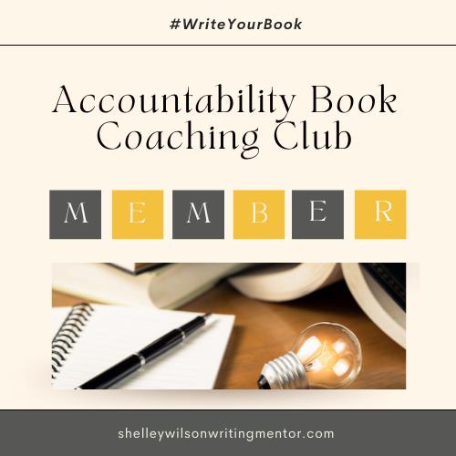 Accountability Book Coaching Club | Shelley Wilson Author | Shelley Wilson Book Coach